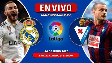 Real Madrid vs Eibar en VIVO | Horario y Donde ver el ...
