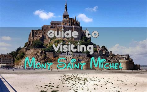 the guide to mont michel singapore travel