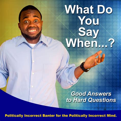 what do you say when answers to questions