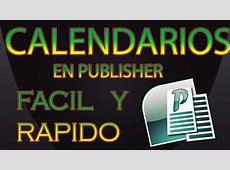 TUTORIAL DE COMO CREAR CALENDARIOS EN PUBLISHER YouTube