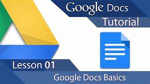 Google Docs - Tutorial 01 - Learn The Basics