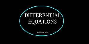 Download Differential Equations  Paul Dawkins  With Manual