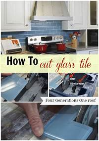 cutting glass tile backsplash How to cut glass tile using a wet saw - Four Generations ...