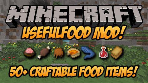 mod鑞es cuisine minecraft usefulfood mod 1 6 4 craft yourself a meal mod spotlight