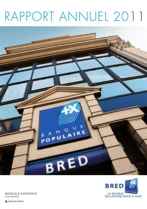 banque populaire si鑒e bred banque populaire rapport annuel 2011