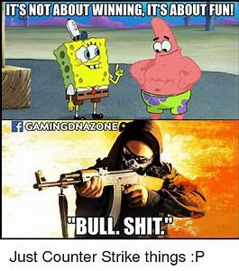 25 Best Memes About Counter Strike Counter Strike Memes