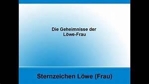 Jungfrau Mann Und Jungfrau Frau : sternzeichen die geheimnisse der l we frau youtube ~ Watch28wear.com Haus und Dekorationen