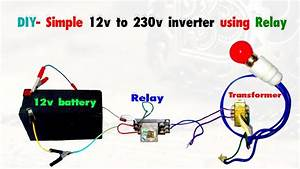 Diy- Simple 12v To 220v Inverter Using Relay And Capacitor