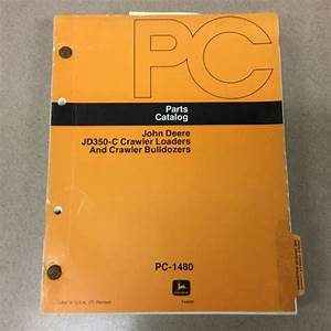 John Deere 350c Parts Manual Catalog Book Crawler