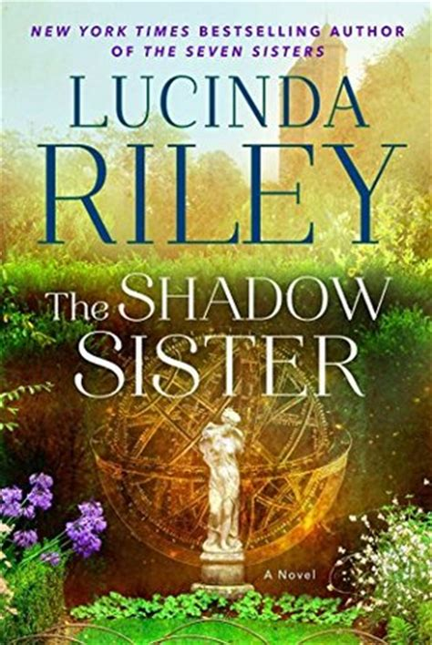 shadow sister   sisters   lucinda riley reviews discussion bookclubs lists