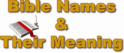 Names Bible Meaning Meanings Biblical Pdf Christian