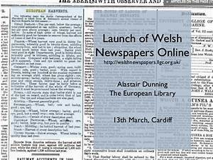Presentation for Launch of Welsh Newspapers Online