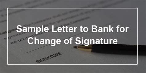 sample letter  bank  change  signature