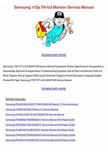 Samsung 173p Tft Lcd Monitor Service Manual By Gayerickson