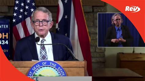 Ohio Governor Mike DeWine Press Conference Transcript ...