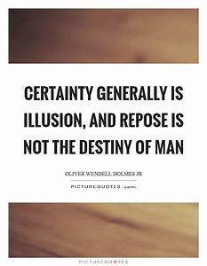Certainty gener... Certainty Love Quotes