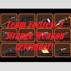 [new Version!] How To Level Up Tf2 Strange Weapons Extremely Fast! (still Working As Of Forever