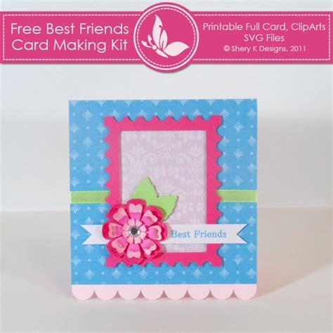 Free Best Friends Card Making Kit  Shery K Designs