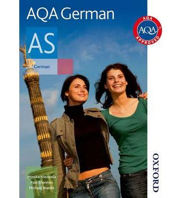 aqa s aqa as german student book student s book paul shannon 9780748798117