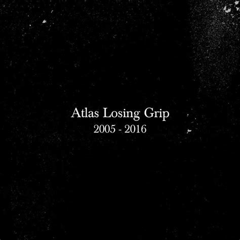 Atlas Losing Grip Tour Dates 2017  Upcoming Atlas Losing
