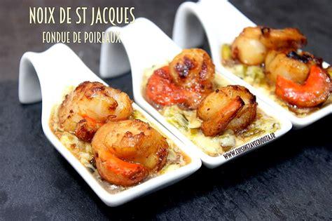 cuisine noix de jacques recettes noix de st jacques et poireaux
