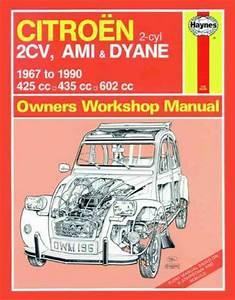 Citroen 2cv Ami Dyane 1967 1990 Haynes Service Repair