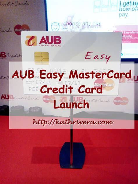 It is the only credit card that lets you choose when to pay and how much to pay your credit card bill. AUB Easy MasterCard Credit Card Launch   Dear Kitty Kittie Kath- Top Lifestyle, Beauty, Mommy ...