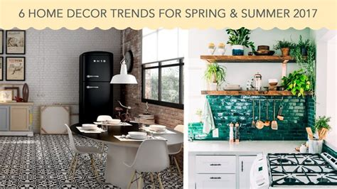 6 Home Decor Trends For Spring & Summer 2017