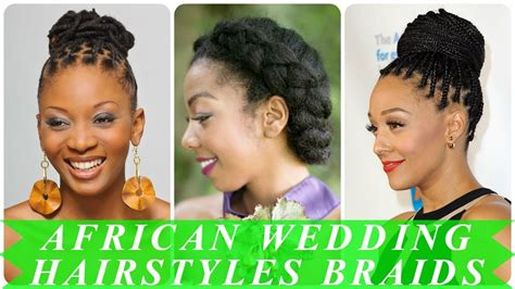20 Best African Wedding Hairstyles Braids African Hair Braiding Downtown Chicago Up Hairstyle For Curly 2 Best Dye From Black To Light Brown Wedding Half Braid Bridal And Makeup Sydney How Do A Messy With Thin Easy Style Medium Haircuts Round Faces Down Hairstyles Short