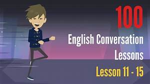 English conversation between two people ♡ Lesson 11 15 ...