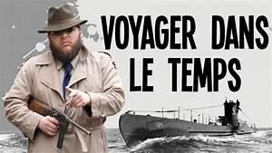 Film De Guerre Sur Youtube : voyager dans le temps avec un sous marin youtube ~ Maxctalentgroup.com Avis de Voitures