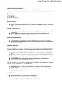 Employee Payroll Executive Resume by Payroll Manager Resume Berathen