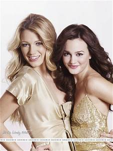 Blake Lively and Leighton Meester images Blake/Leighton ...