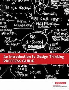 D School U0026 39 S Design Thinking Process Mode Guide
