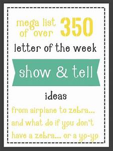 large list of show and tell ideas for letter of the week With letter of the week preschool curriculum