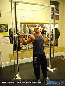 1 Rep Max Chart Feet Forward Smith Machine Squat Video Exercise Guide