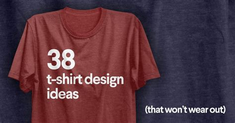 t shirt design ideas 50 t shirt design ideas that won t wear out 99designs