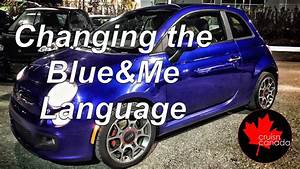 Blue Me Fiat 500 : blue me language change on fiat 500 youtube ~ Medecine-chirurgie-esthetiques.com Avis de Voitures