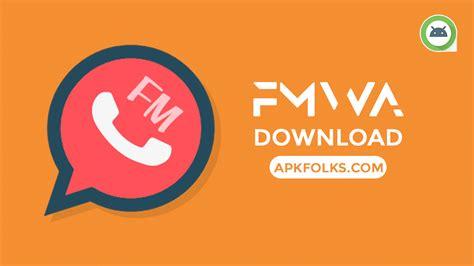 fmwhatsapp apk version 7 90 official apkfolks