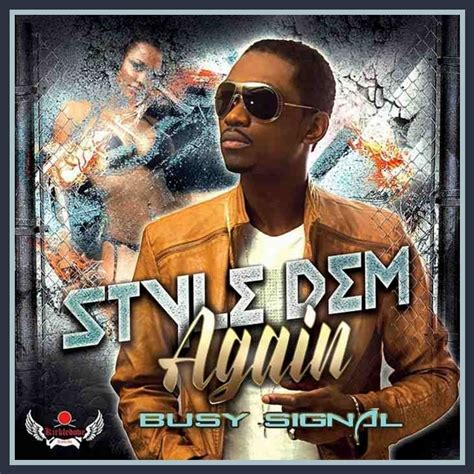 New Chune Busy Signal  Style Dem Again (audio)  Swagga