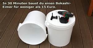 Bokashi Eimer Selber Bauen : bokashi eimer in 30 minuten selber bauen garden bokashi garten eimer ~ Frokenaadalensverden.com Haus und Dekorationen