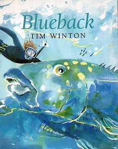 blueback - déf... Blueback Tim Winton Quotes