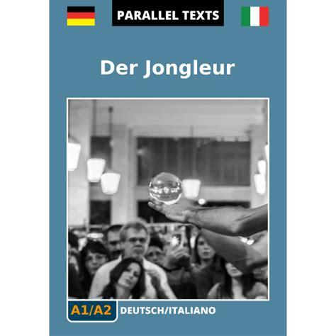 Testo In Tedesco Testo Tedesco Italiano Der Jongleur Easyreaders Org