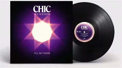 "Chic Feat. Nile Rodgers ""i'll Be There"