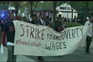 Fast Food Workers Strike for Poverty Wages