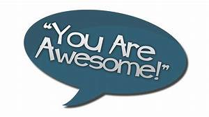 47 Wonderful You Are Awesome Pictures