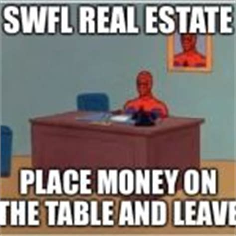 Spiderman Table Meme - spiderman computer desk meme swfl real estate place money on the table and leave image