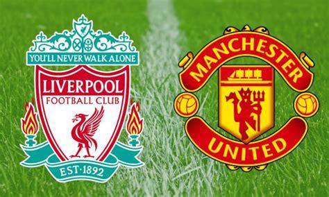 Live stream : Liverpool VS. Manchester United - LIVE STREAM
