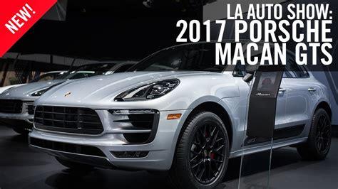 2017 Porsche Macan Gts Los Angeles Auto Show