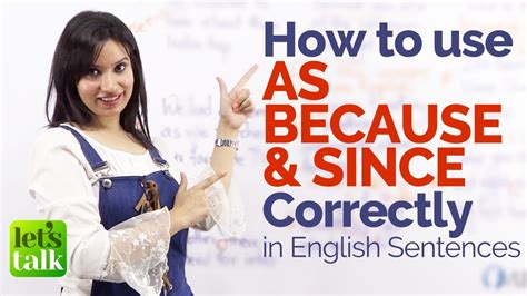 Using As, Since & Because Correctly In English Sentences  Free English Grammar Lessons Online